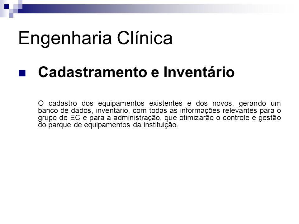 Engenharia Clínica Cadastramento e Inventário