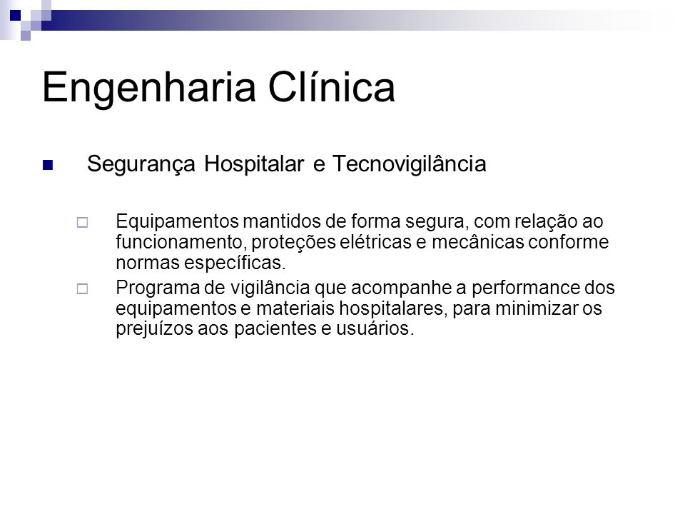 Engenharia Clínica Segurança Hospitalar e Tecnovigilância