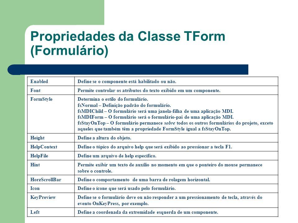 Propriedades da Classe TForm (Formulário)