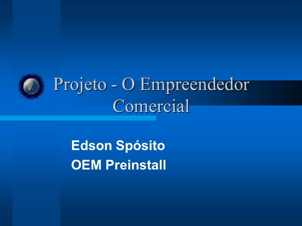 Projeto - O Empreendedor Comercial