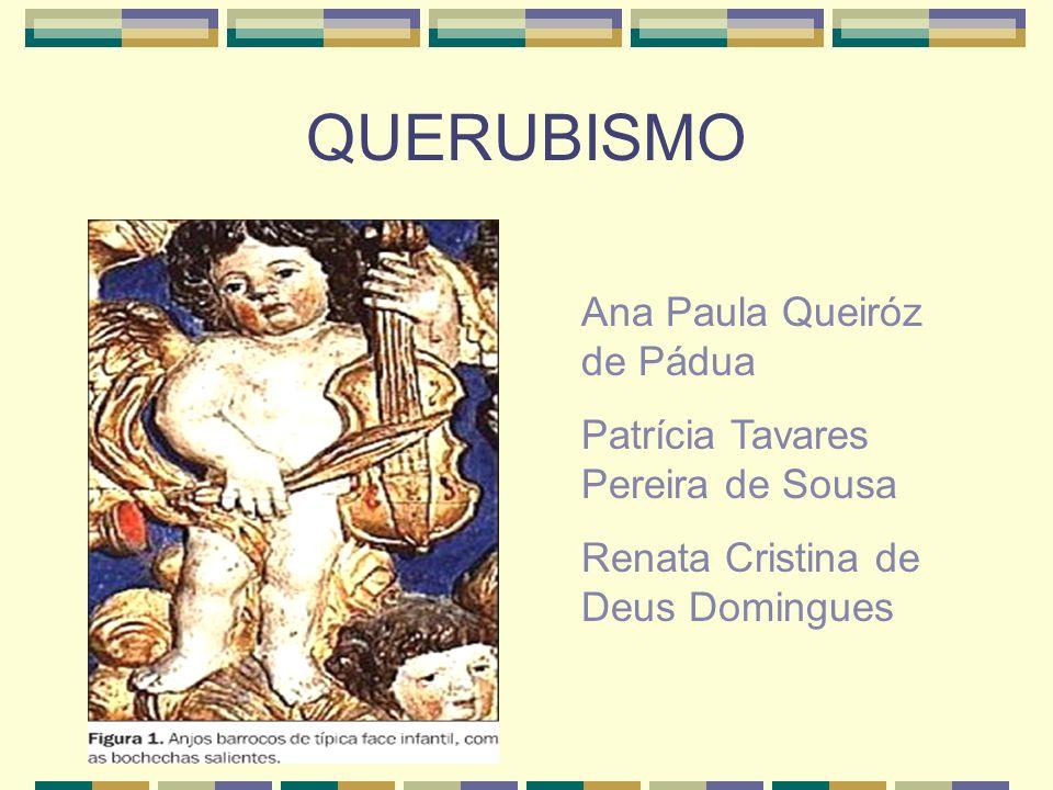 QUERUBISMO Ana Paula Queiróz de Pádua