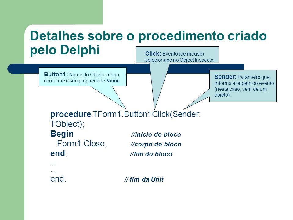 Detalhes sobre o procedimento criado pelo Delphi