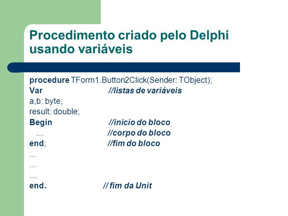 Procedimento criado pelo Delphi usando variáveis