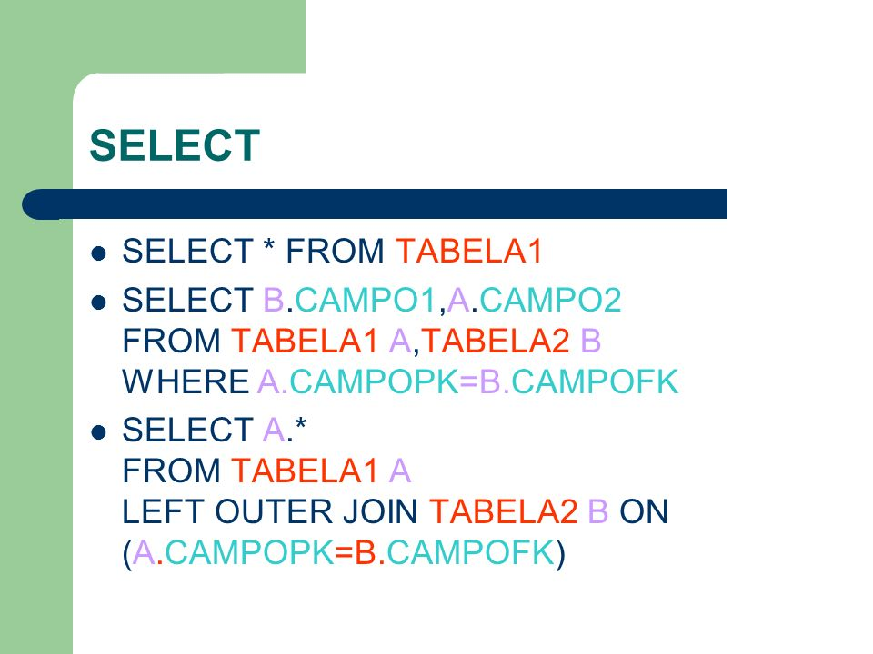 SELECT SELECT * FROM TABELA1