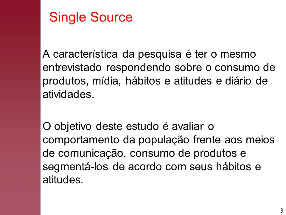 Single Source