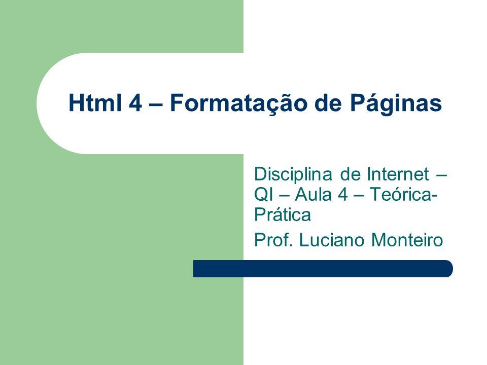 Html 4 – Formatação de Páginas