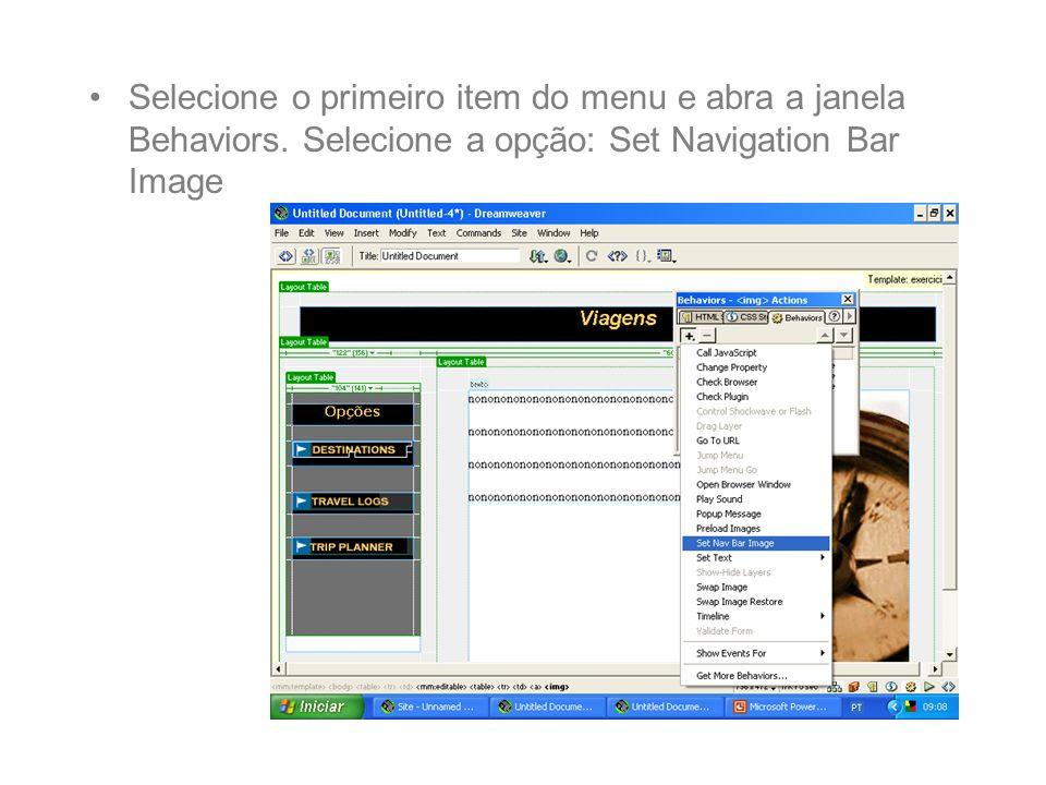 Selecione o primeiro item do menu e abra a janela Behaviors