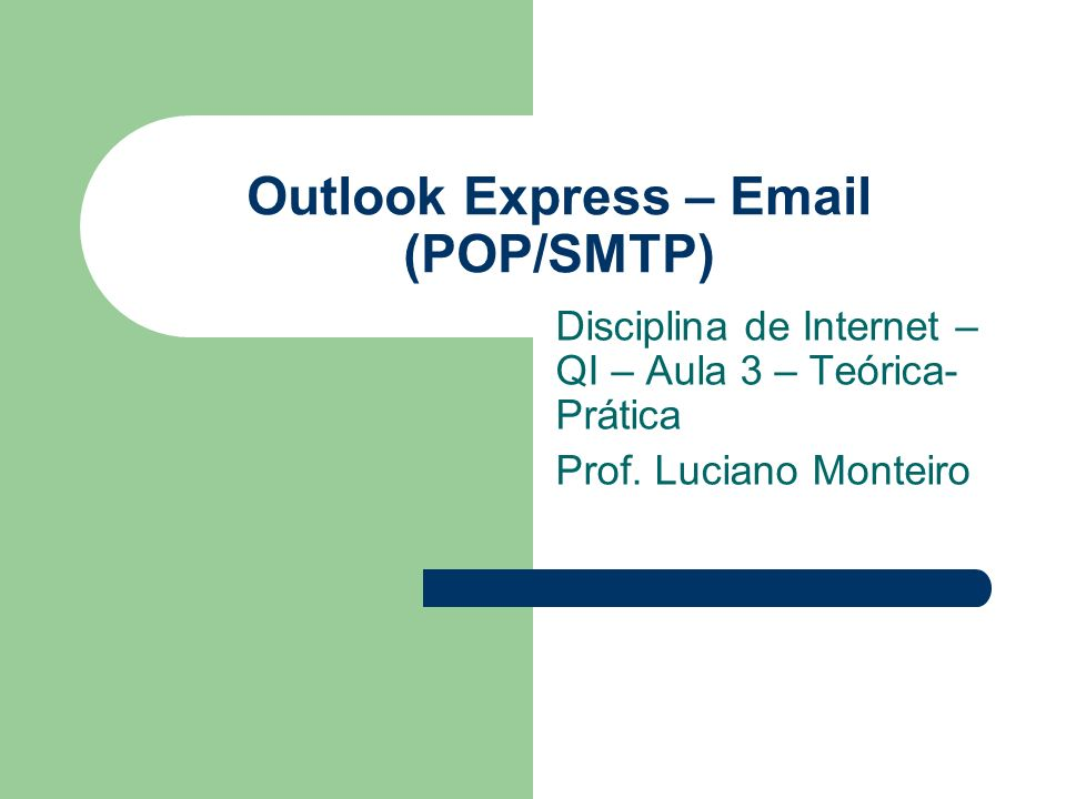Outlook Express – Email (POP/SMTP)