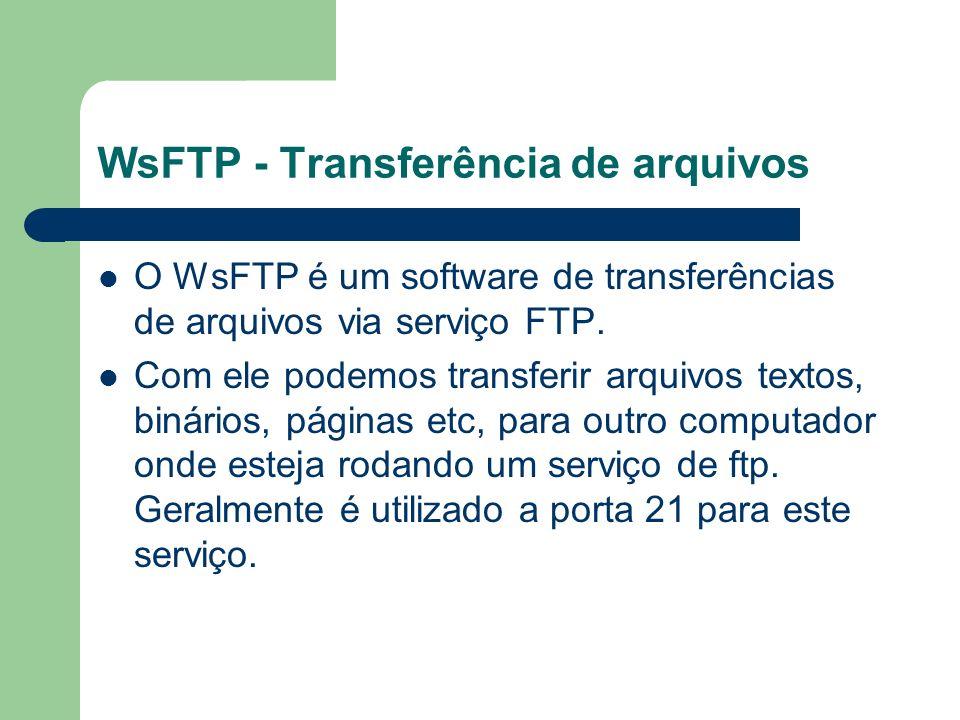 WsFTP - Transferência de arquivos