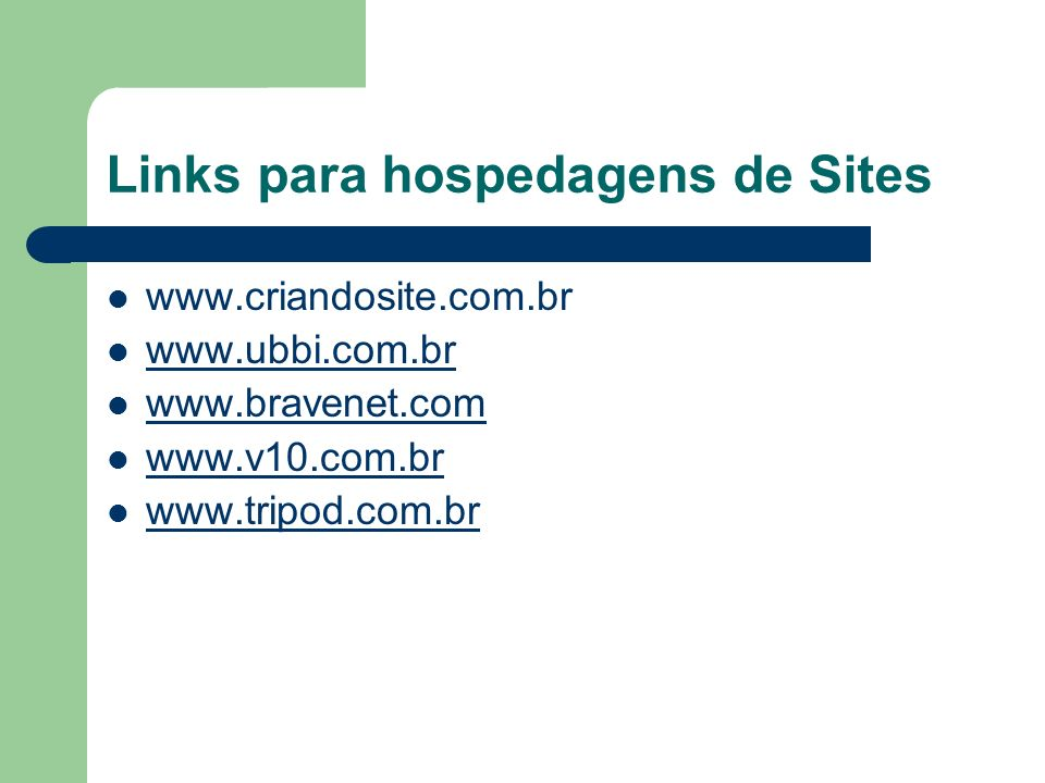 Links para hospedagens de Sites