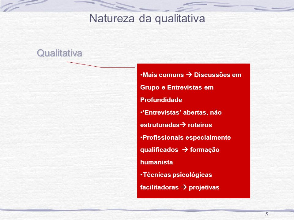 Natureza da qualitativa