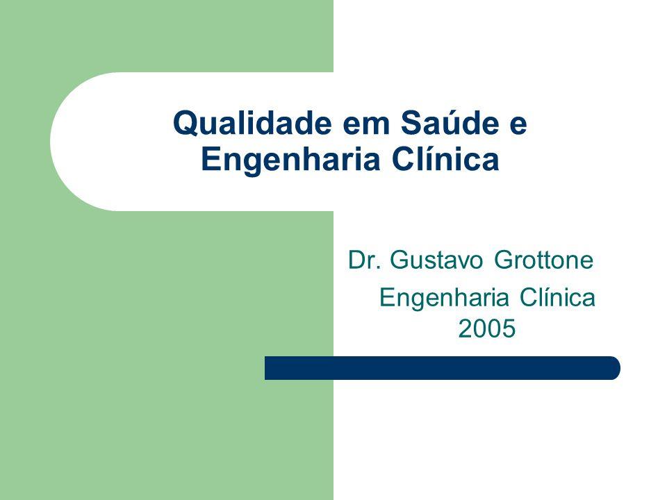 Qualidade em Saúde e Engenharia Clínica