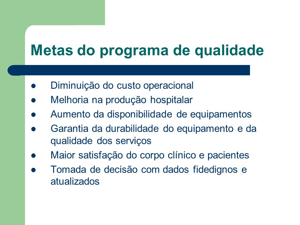 Metas do programa de qualidade