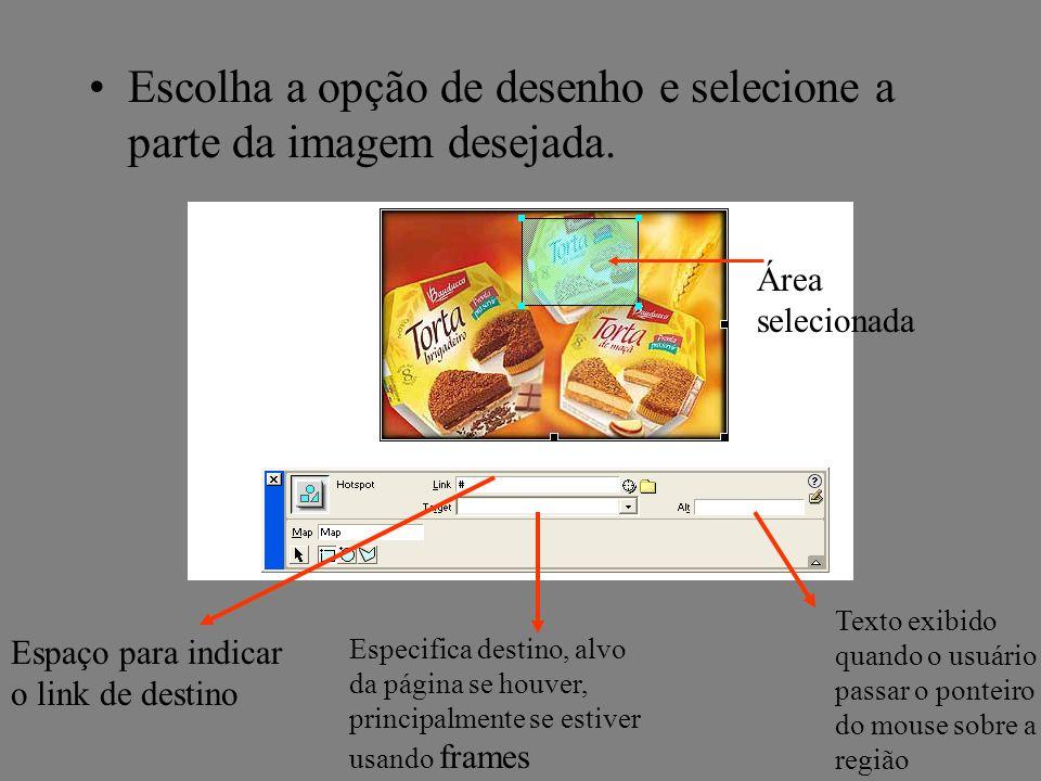 Escolha a opção de desenho e selecione a parte da imagem desejada.