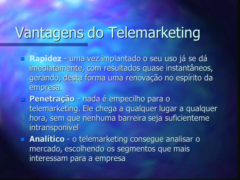 Vantagens do Telemarketing