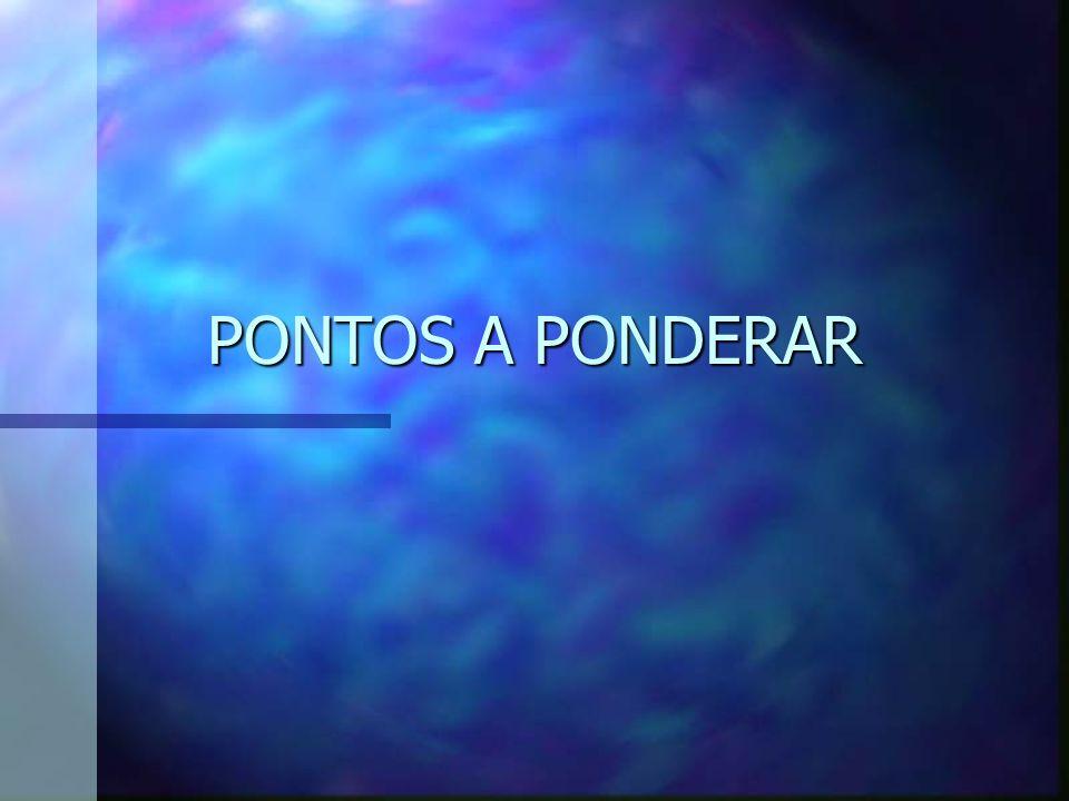 PONTOS A PONDERAR