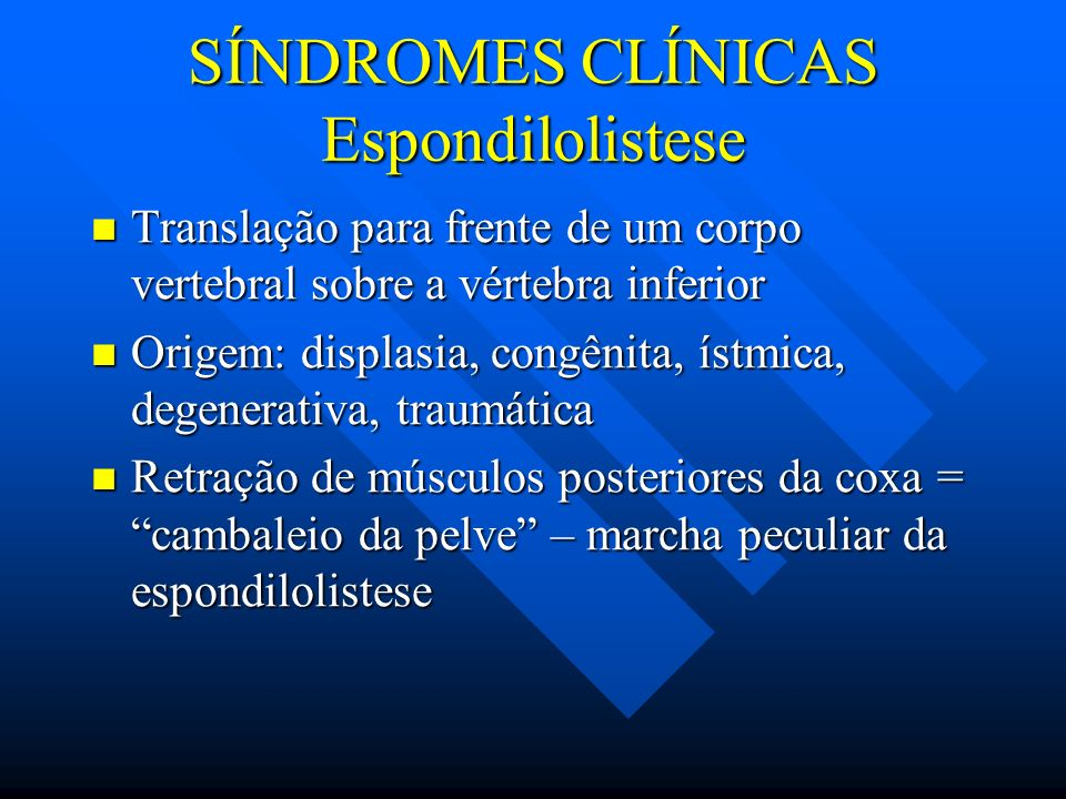 SÍNDROMES CLÍNICAS Espondilolistese