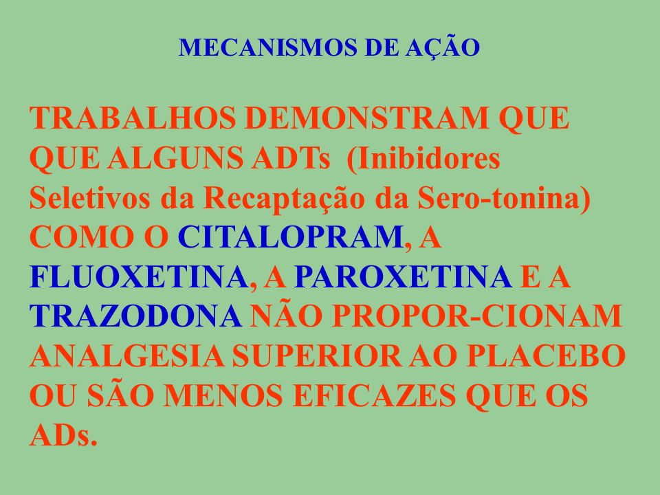 MECANISMOS DE AÇÃO