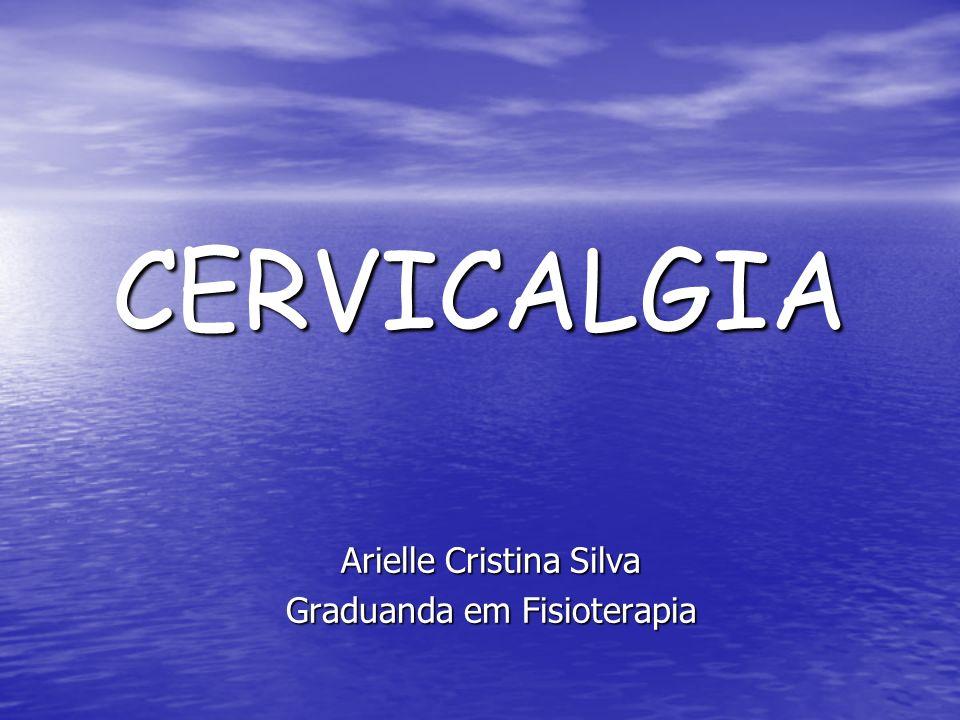 Arielle Cristina Silva Graduanda em Fisioterapia