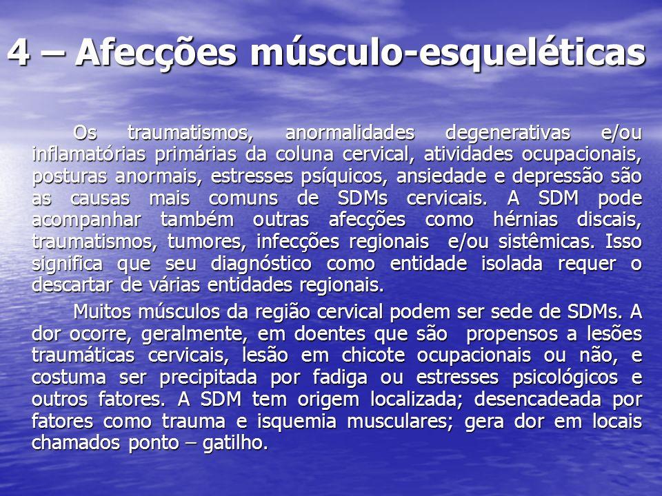 4 – Afecções músculo-esqueléticas