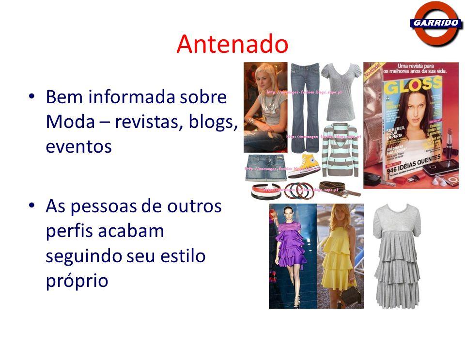 Antenado Bem informada sobre Moda – revistas, blogs, eventos