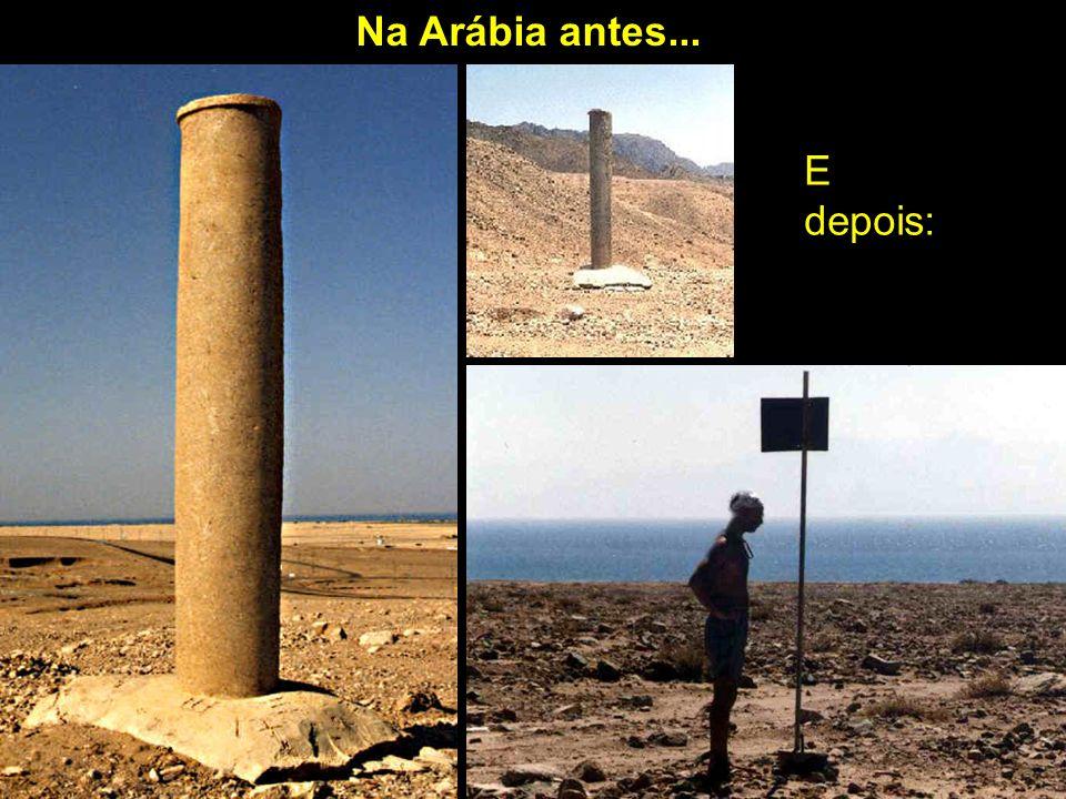 Na Arábia antes... E depois: