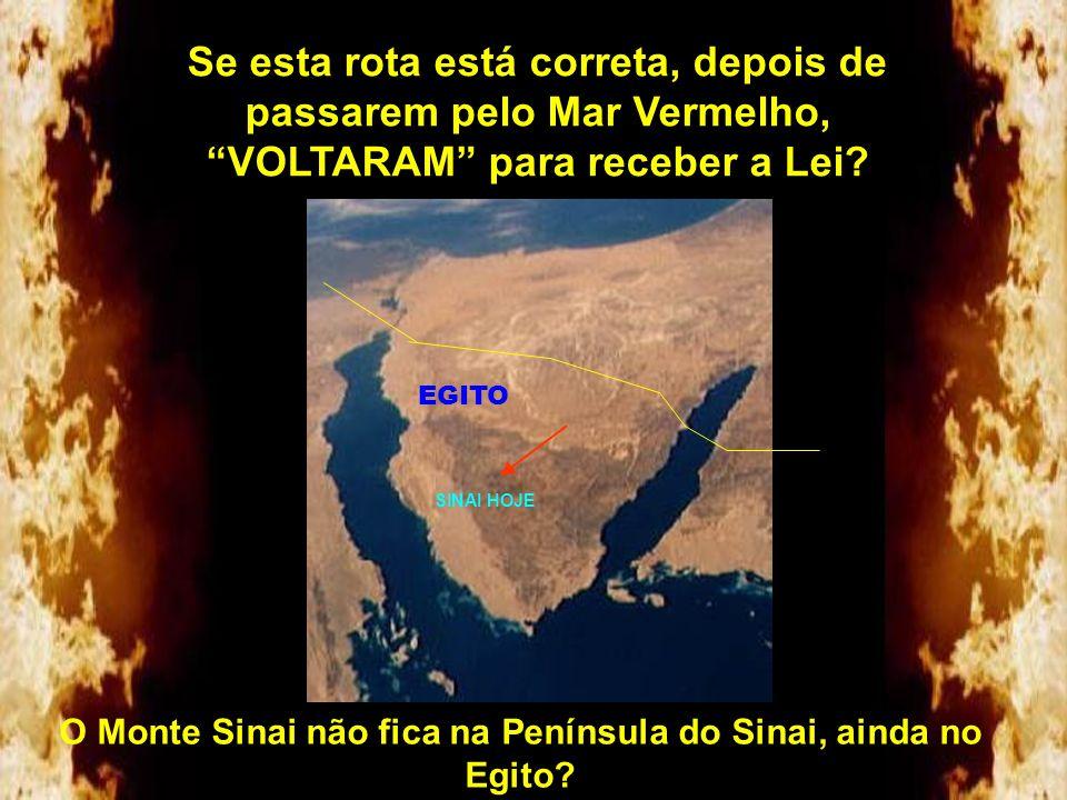 O Monte Sinai não fica na Península do Sinai, ainda no Egito