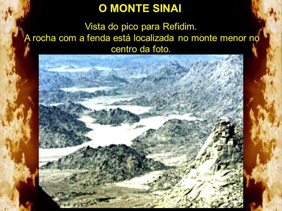 O MONTE SINAI Vista do pico para Refidim.