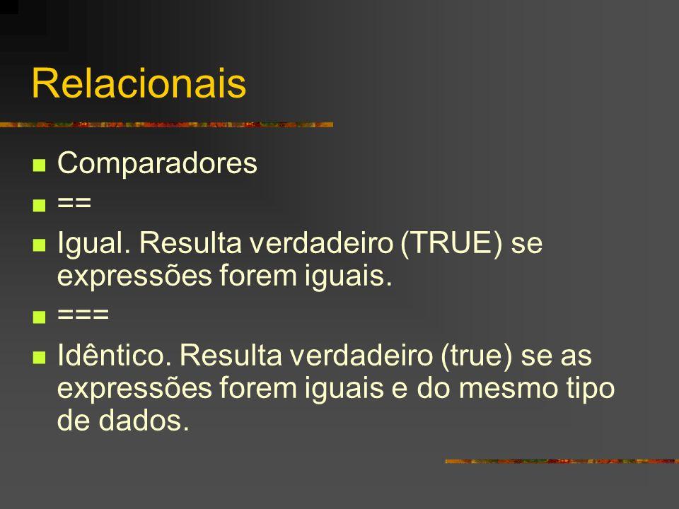Relacionais Comparadores ==