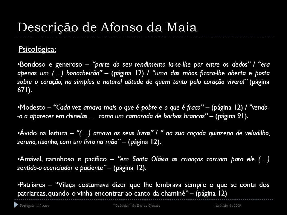 Descrição de Afonso da Maia