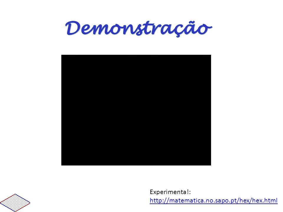Demonstração Experimenta!: http://matematica.no.sapo.pt/hex/hex.html