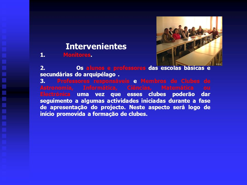 Intervenientes 1. Monitores.