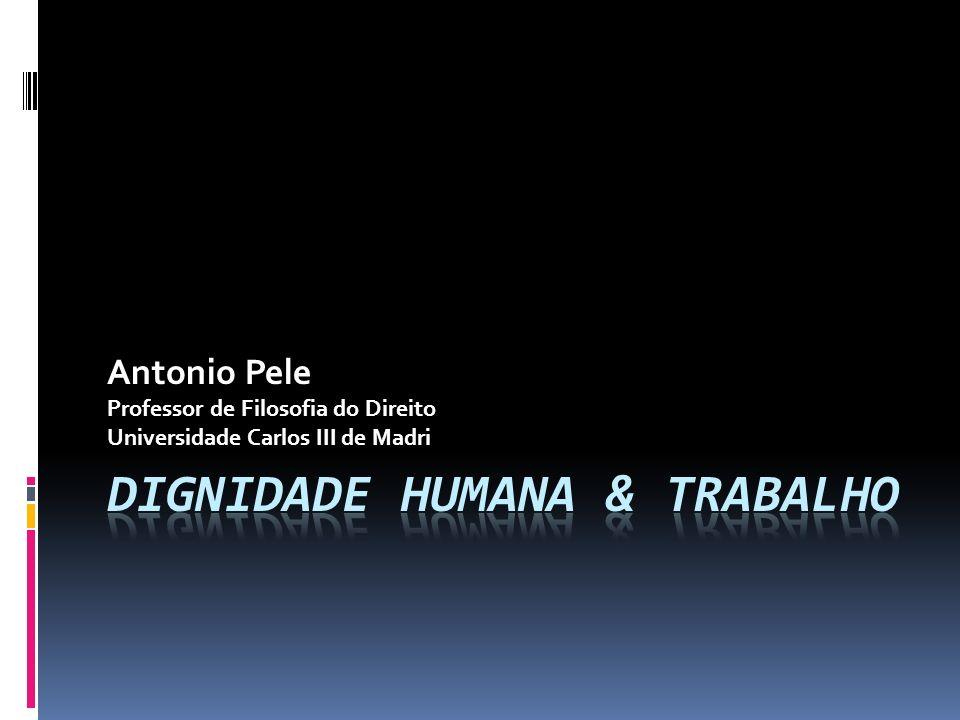 Dignidade Humana & Trabalho