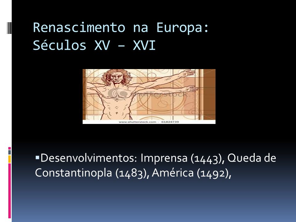 Renascimento na Europa: Séculos XV – XVI