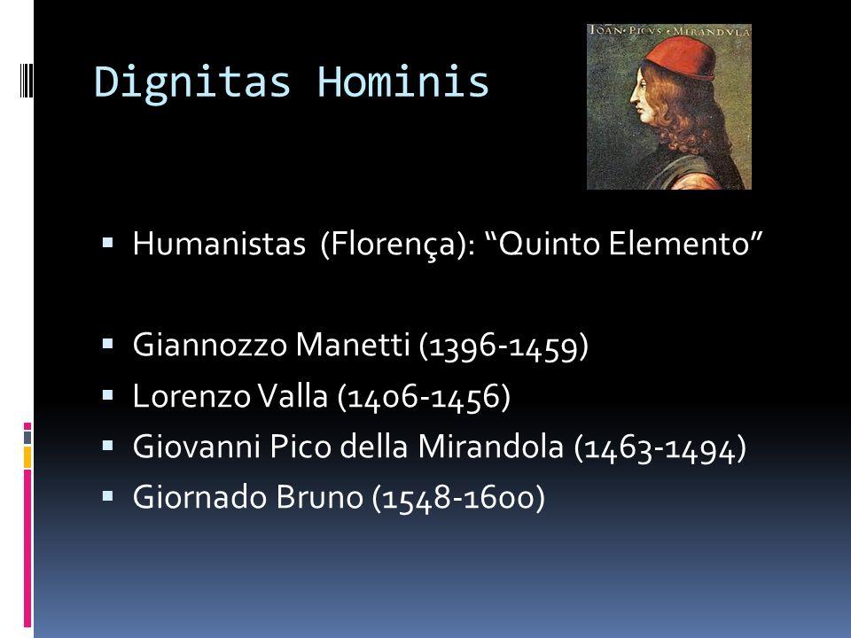 Dignitas Hominis Humanistas (Florença): Quinto Elemento