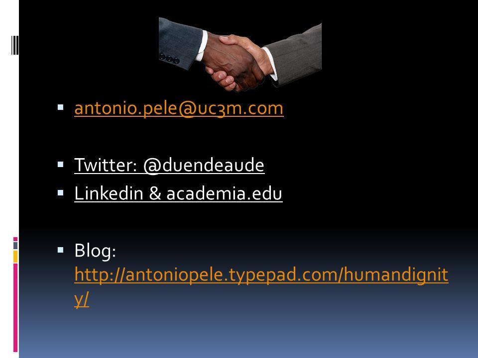 antonio.pele@uc3m.com Twitter: @duendeaude. Linkedin & academia.edu.