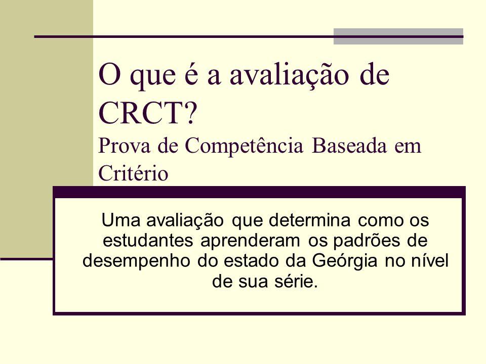 O que é a avaliação de CRCT Prova de Competência Baseada em Critério