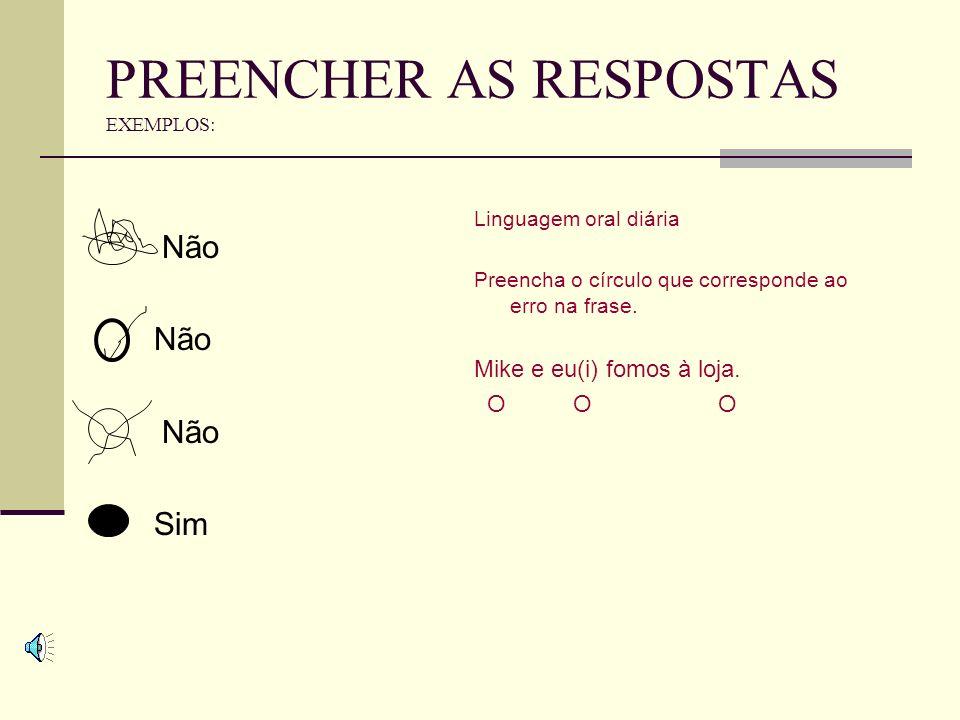 PREENCHER AS RESPOSTAS EXEMPLOS: