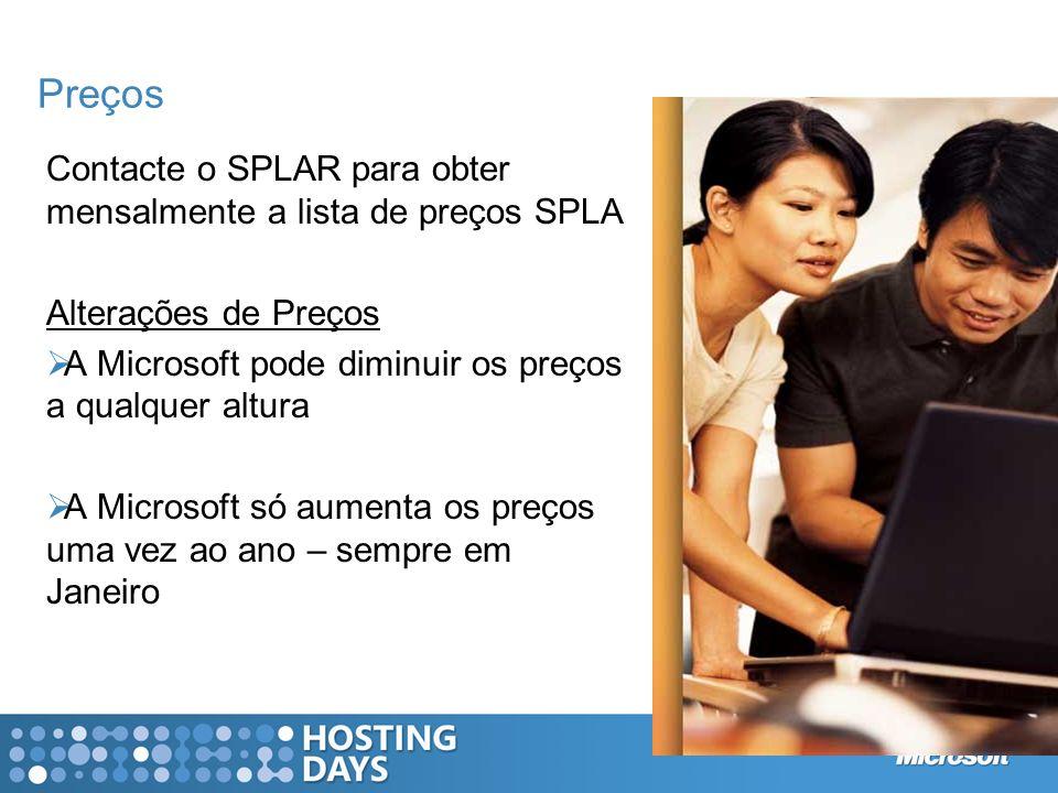 Preços Contacte o SPLAR para obter mensalmente a lista de preços SPLA