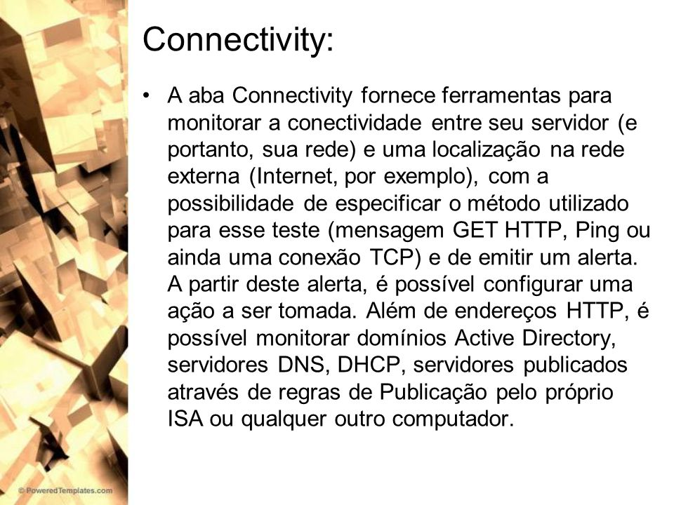 Connectivity: