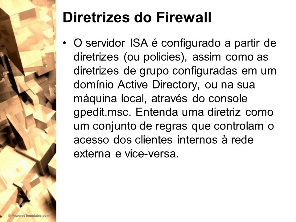 Diretrizes do Firewall