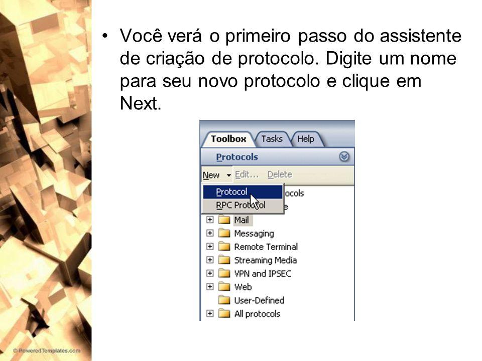 Você verá o primeiro passo do assistente de criação de protocolo