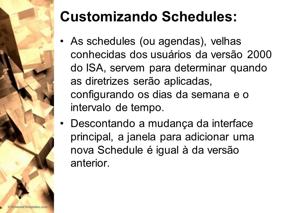 Customizando Schedules: