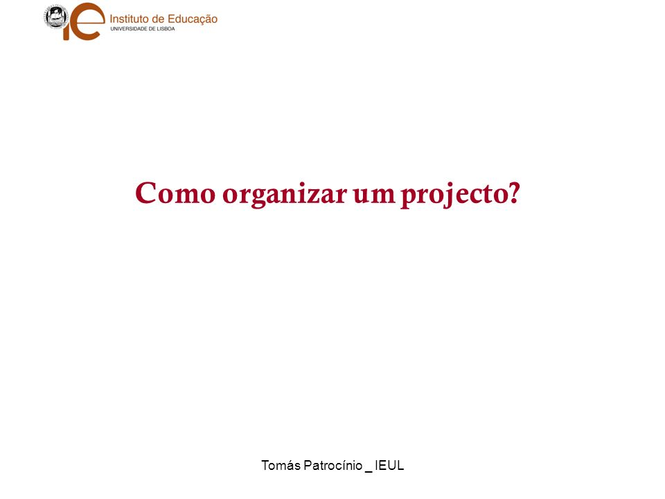 Como organizar um projecto