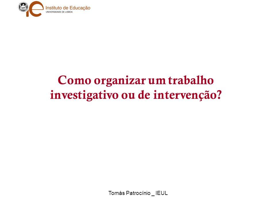 Como organizar um trabalho investigativo ou de intervenção