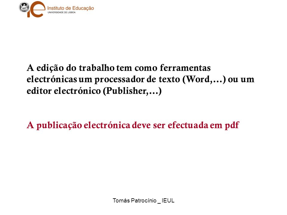 Tomás Patrocínio _ IEUL