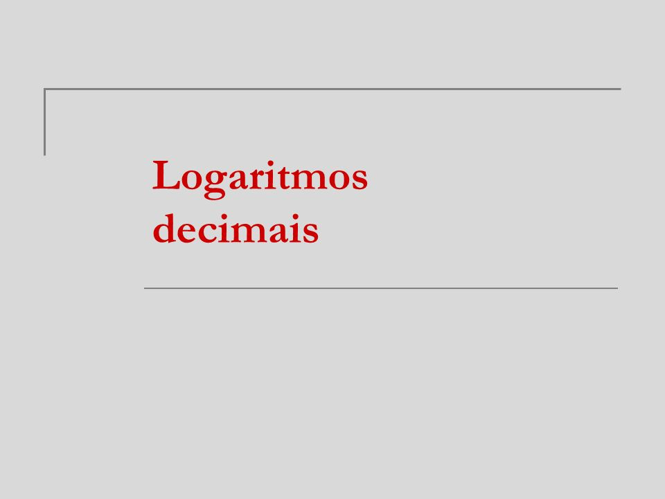 Logaritmos decimais