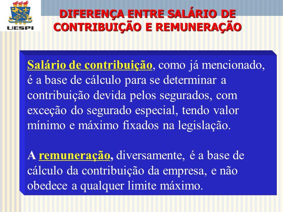 DIFERENÇA ENTRE SALÁRIO DE CONTRIBUIÇÃO E REMUNERAÇÃO