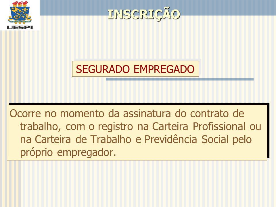 INSCRIÇÃO SEGURADO EMPREGADO