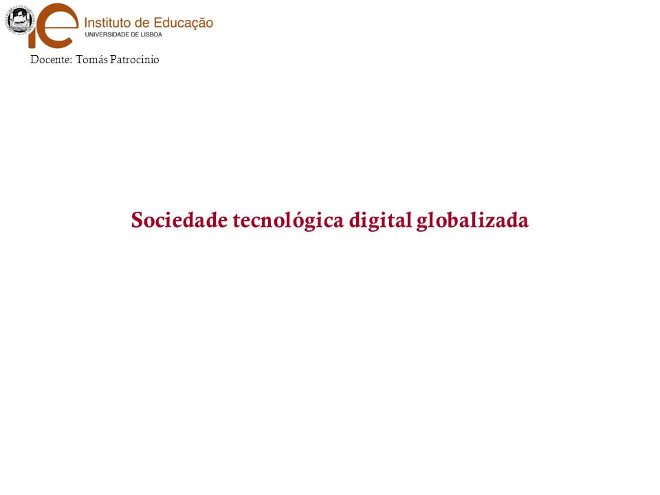 Sociedade tecnológica digital globalizada